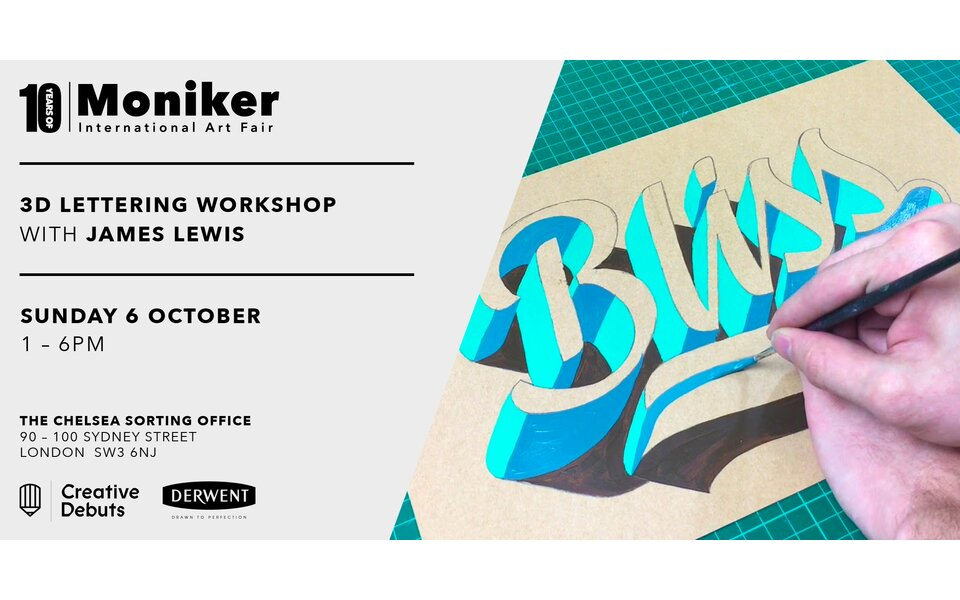 """3D Lettering Workshop with James Lewis"" - Moniker Art Fair Workshop"